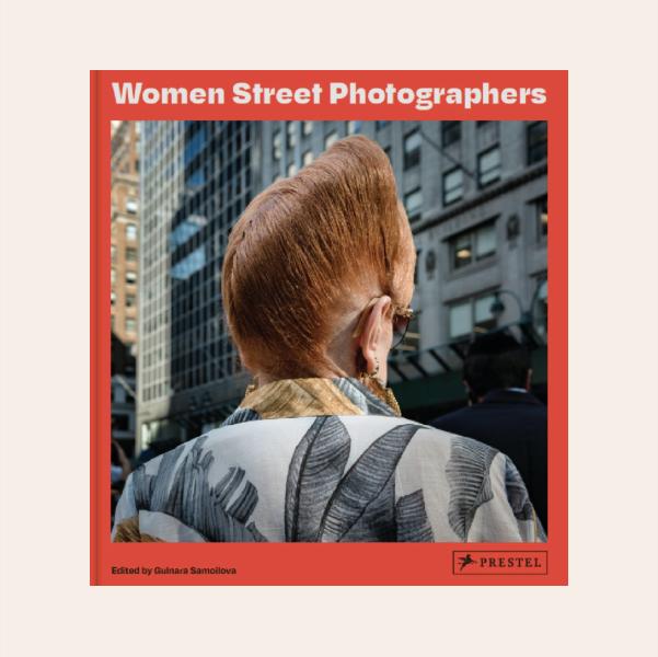 Фотокнига Women Street Photographers про історію вуличних фото, зроблених жінками — Вішлист на Wonderzine