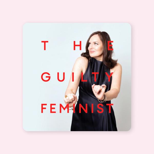 До закладок: подкаст The Guilty Feminist для тих, хто вважає себе «несправжньою» феміністкою — Подкасти на Wonderzine