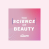 До закладок: подкаст Allure: The Science of Beauty про зв'язок індустрії краси й науки