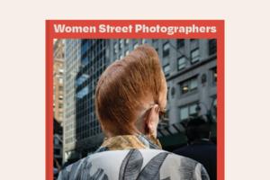 Фотокнига Women Street Photographers про історію вуличних фото, зроблених жінками
