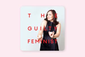 До закладок: подкаст The Guilty Feminist для тих, хто вважає себе «несправжньою» феміністкою