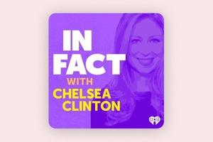 До закладок: подкаст Челсі Клінтон про важливість охорони здоров'я
